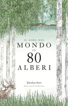 Copertina del libro Il giro del mondo in 80 alberi