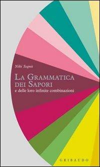 Copertina del libro La grammatica dei sapori