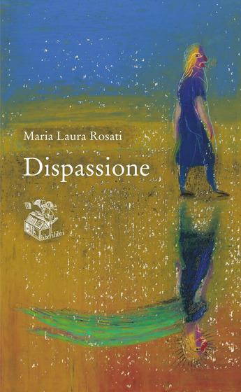 Copertina del libro Dispassione