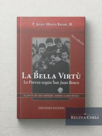 LA BELLA VIRTÚ La Pureza segun san Juan Bosco