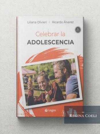 CELEBRAR LA ADOLESCENCIA