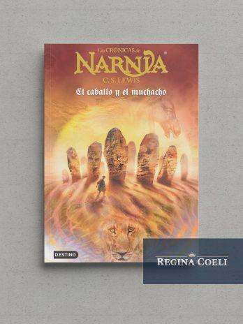 LAS CRÓNICAS DE NARNIA – EL CABALLO Y EL MUCHACHO (N.º 3)