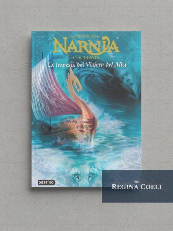 LAS CRÓNICAS DE NARNIA – LA TRAVESÍA DEL VIAJERO DEL ALBA (N.º 5)