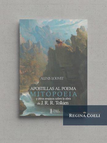 APOSTILLAS AL POEMA MITOPOEIA y otros ensayos sobre la obra de J. R .R. Tolkien