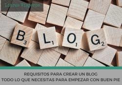 Requisitos para crear un blog