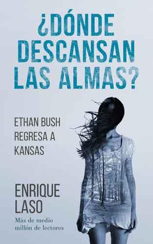 Donde descansan las almas, saga de Ethan Bush