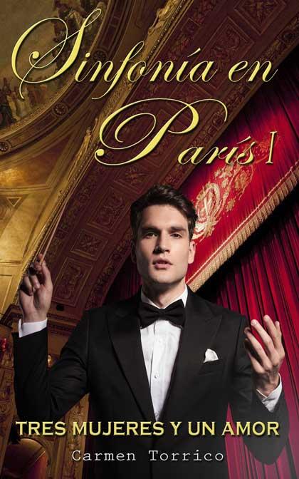 Portada de Sinfonía en París, Tres mujeres y un amor