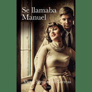 Se llamaba Manuel, Madrid de los años 50