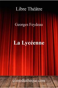La Lycéenne de Georges Feydeau – Edition