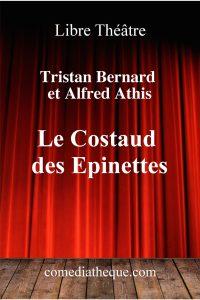 Le Costaud des Epinettes de Tristan Bernard et Alfred Athis – Edition