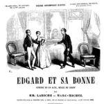 Edgard et sa bonne d'Eugène Labiche