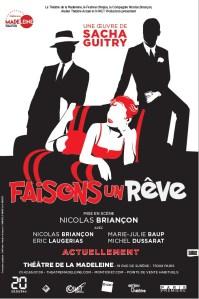 Faisons un rêve de Sacha Guitry, mise en scène de Nicolas Briançon