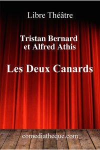 Les deux canards de Tristan Bernard et Alfred Athis – Edition