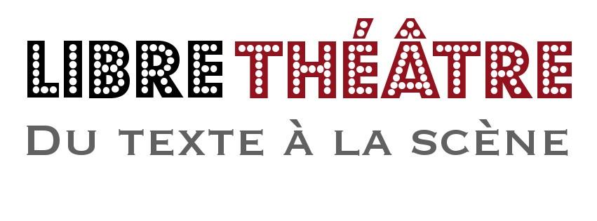 online store 23754 ba2eb Libre Théâtre, du texte à la scène. Bibliothèque numérique Critique Edition
