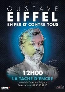 Gustave Eiffel, en Fer et contre Tous de et par Alexandre Delimoges