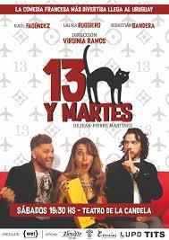 13 y Martes à Montevideo – Uruguay