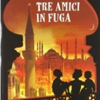 """Tre amici in fuga"" di Vanna Cercenà, Lapis"