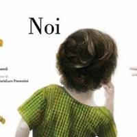 """""""Noi"""" di Elisa Mazzoli e Sonia MariaLuce Possentini, Bacchilega Junior"""
