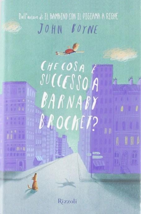 Cosa è successo a Barnaby Brocket?