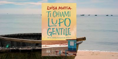 Luisa Mattia Ti chiami lupo gentile