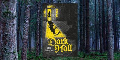 dark-hall-lois-duncan