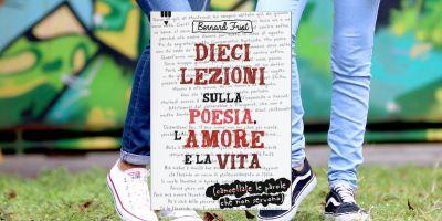 dieci lezioni sulla poesia l'amore e la vita