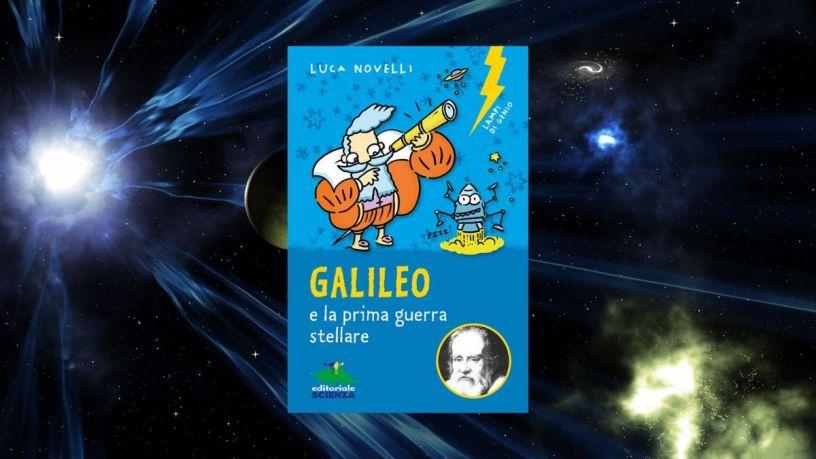 Galileo e la prima guerra stellare @Libringioco