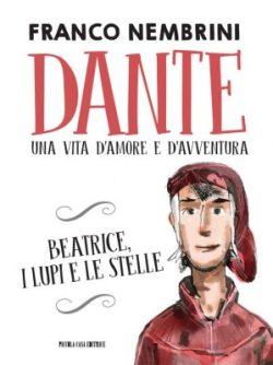 Dante una vita d'amore e d'avventure
