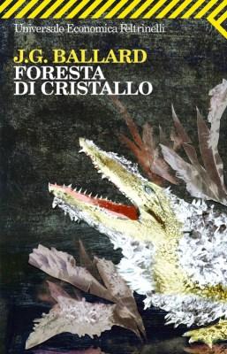 foresta cristallo feltrinelli