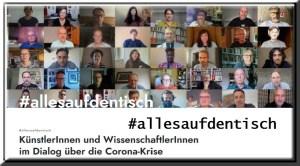 #allesaufdentisch KünstlerInnen und WissenschaftlerInnen im Dialog über die Corona-Krise