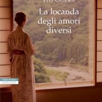 La locanda degli amori diversi - Ito Ogawa