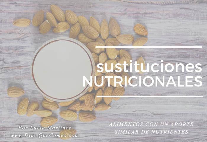 Sustituciones nutricionales: alimentos con aportes de nutrientes similares - Libro Cocina Vegana