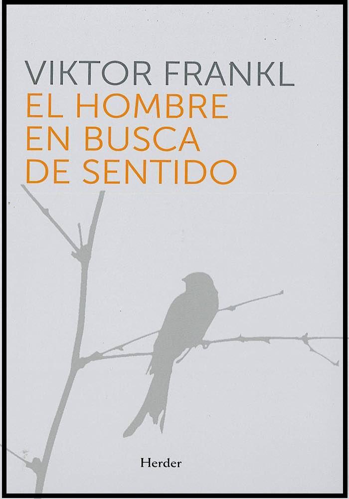 Libro Viktor Frankl El hombre en busca de sentido