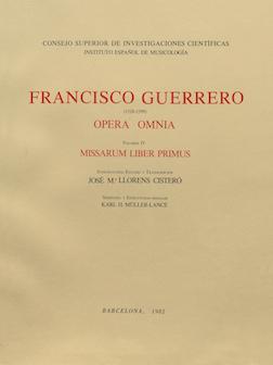 Francisco Guerrero (1528-1599). Opera Omnia. Volumen IV