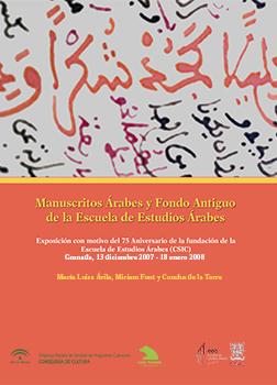 Resultado de imagen de Manuscritos árabes y fondo antiguo de la Escuela de Estudios Árabes