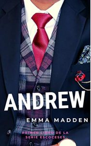 ANDREW (Serie Escoceses 1) de Emma Madden