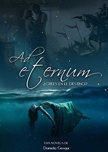 Ad Eternum: ¿Crees en el destino?