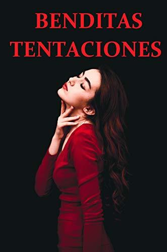BENDITAS TENTACIONES