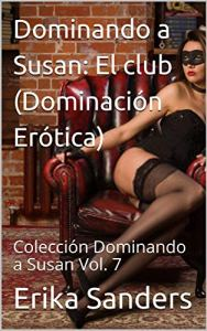Dominando a Susan: El club