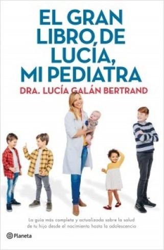 Descargar libro El gran libro de Lucía, mi pediatra de ...