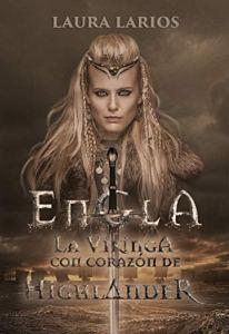 Engla: la vikinga con corazón de highlander
