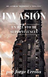 Invasión: Una historia de supervivencia