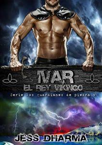 Ivar el Rey Vikingo: Los guardianes de piedra 4