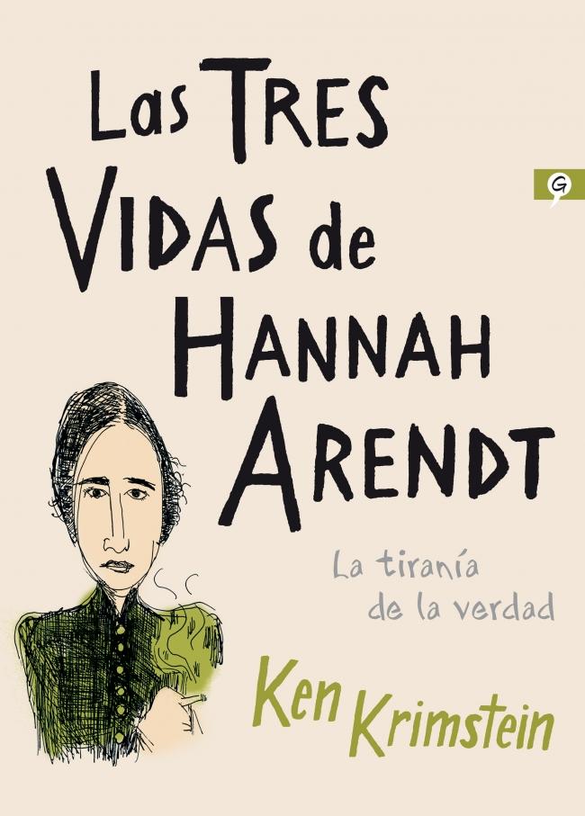 Las tres vidas de Hannah Arendt