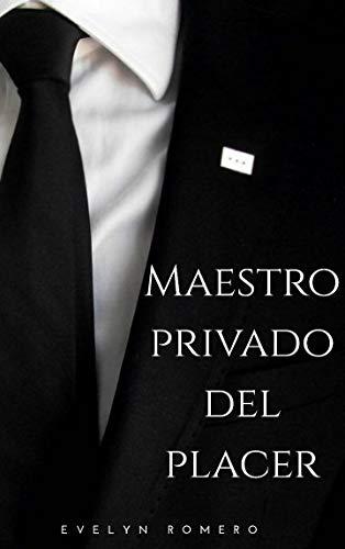 Maestro privado del placer de Evelyn Romero