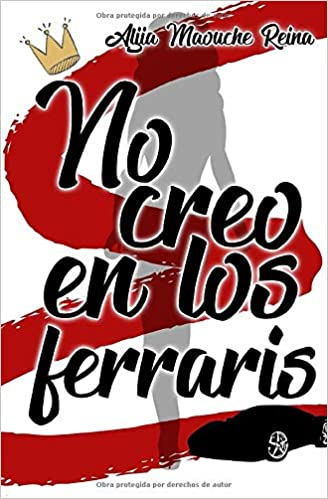 No creo en los Ferraris