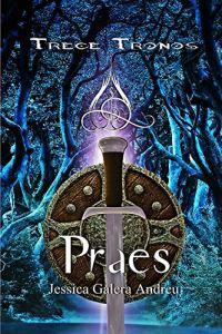 Praes (Trece Tronos 3)