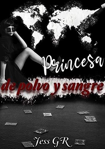 Princesa de Polvo y Sangre