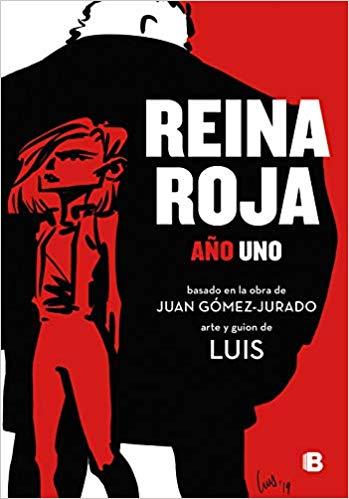 Reina roja: Una historia diferente de Juan Gómez-Jurado y ...
