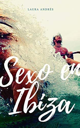 Sexo en Ibiza: Relato erótico lésbico